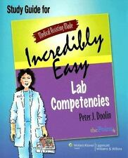Medical Assisting Made Incredibly Easy: Lab Competencies Study Guide