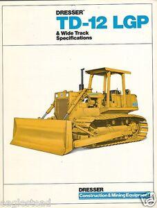Details about Equipment Brochure - Dresser - TD-12 LGP Wide Track Crawler  Bulldozer 85 (EB404)