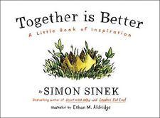 Together is Better: A Little Book of Inspiration | Simon Sinek