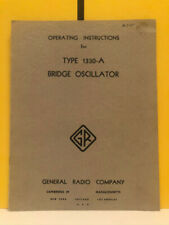 General Radio 747 A Type 1330 A Bridge Oscillator Operating Instructions