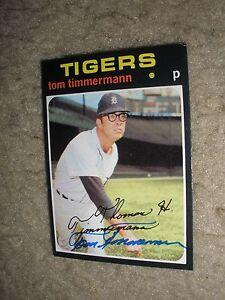 Autographed 1971 Topps #296 Tom Timmermann  Detroit Tigers  NrMt