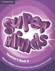 Super Minds Level 6 Teacher's Book by Melanie Williams (Paperback, 2014)