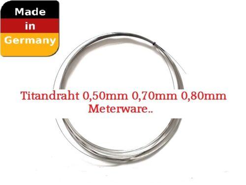 0,50mm 0,70 mm 0,80 mm  100cm Länge Titandraht,Titaniumdraht d
