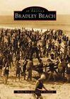 Bradley Beach by Gary S Crawford, Shirley Ayres (Paperback / softback, 2002)