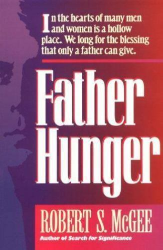 Father Hunger by McGee, Robert S.