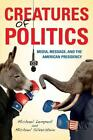 Creatures of Politics von Michael Lempert und Michael Silverstein (2012, Taschenbuch)