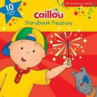 Caillou : Storybook Treasury by Chouette Publishing Staff (2014, Hardcover)
