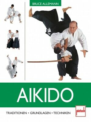 Aikido Grundlagen Traditionen Techniken Training Taktiken Ratgeber Tipps Buch