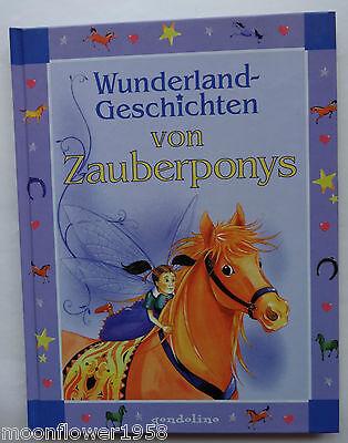 Wunderland Geschichten von Zauberponys gondolino Pony Pferde Buch Nicola Baxter
