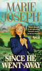 Since He Went Away by Marie Joseph (Paperback, 1992)