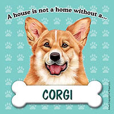 Corgi Pembroke Dog Magnet Sign House Is Not A Home