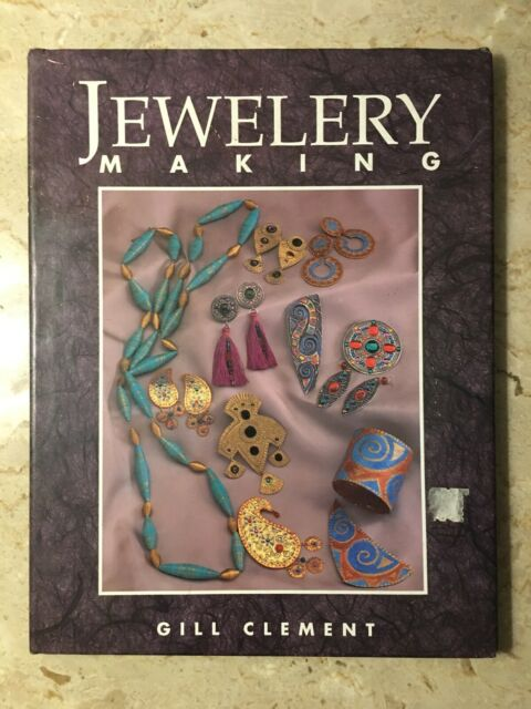 Jewelery Making by Gill Clement (1994, Hardcover) MINT CONDITION