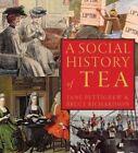A Social History of Tea: Tea's Influence on Commerce, Culture & Community by Jane Pettigrew (Paperback / softback, 2015)