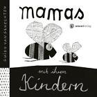 Mamas mit ihren Kindern von Guido van Genechten (2014, Gebundene Ausgabe)