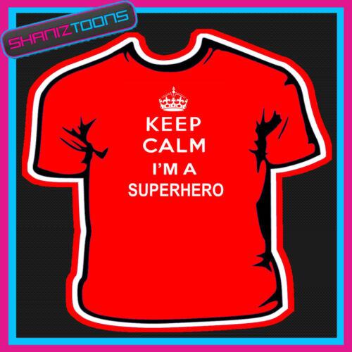 KEEP CALM SUPERHERO ADULTS MENS LADIES WOMENS T SHIRT