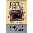 Death in Perspective by Larissa Reinhart (Paperback / softback, 2014)