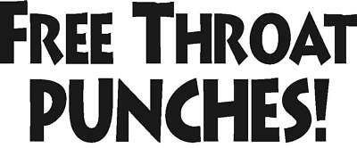 Free Throat Punches funny vinyl decal sticker | eBay