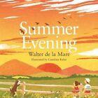 Summer Evening by Walter de la Mare (Paperback, 2016)