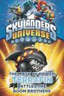 Skylanders Universe: Mask of Power - Terrafin Battles the Boom Brothers by Grosset & Dunlap and Onk Beakman (2015, Paperback)