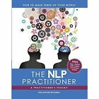The Nlp Practitioner: A Practitioners Toolkit by Toby and Kate McCartney (Paperback / softback, 2014)