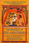 The Passion of Isis and Osiris: A Union of Two Souls by Jean Houston (Paperback)