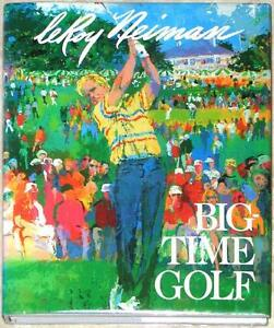 leroy neiman big time golf full color illustrations signed very clean hc ebay. Black Bedroom Furniture Sets. Home Design Ideas