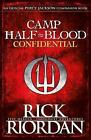 Camp Half-Blood Confidential by Rick Riordan (Hardback, 2017)