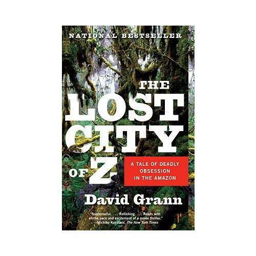 1 of 1 - The Lost City of Z by David Grann