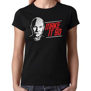 MAKE-IT-SO-Star-Jean-Luc-Satire-Trek-Picard-Spass-Fun-Lustig-Damen-Girlie-T-Shirt