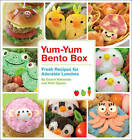 Yum-Yum Bento Box: Fresh Recipes for Adorable Lunches by Maki Ogawa, Crystal Watanabe (Paperback, 2009)