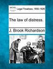 The Law of Distress. by J Brook Richardson (Paperback / softback, 2010)