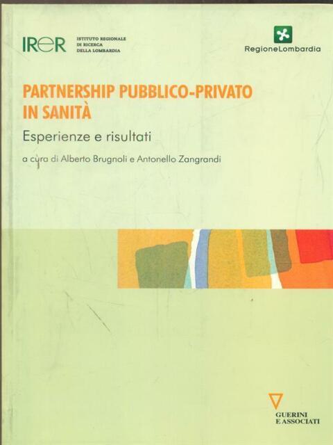 PARTNERSHIP PUBBLICO-PRIVATO IN SANITA'  BRUGNOLI - ZANGRANDI