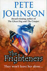 The Frighteners by Pete Johnson (Paperback, 2001)