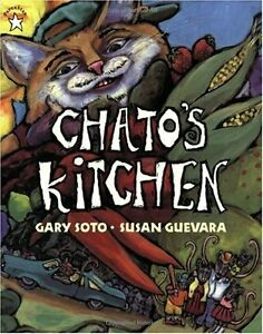 Chatos Kitchen by Gary Soto, Susan Guevara