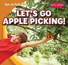 Let's Go Apple Picking! by Cliff Griswold (Paperback / softback, 2015)