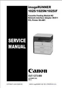 canon imagerunner 1025 service and parts manual ebay rh ebay com canon imagerunner 1025if manual pdf canon imagerunner 1025if manual pdf
