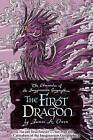 The First Dragon by James A Owen (Hardback, 2013)