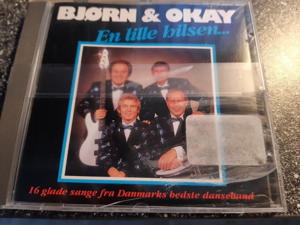 Bjørn & Okay: en lille hilsen, pop