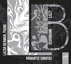 Romantische Sonaten von Lazar Berman (2014)