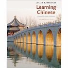 Learning Chinese: A Foundation Course in Mandarin: Intermediate Level by Julian K. Wheatley (Paperback, 2014)