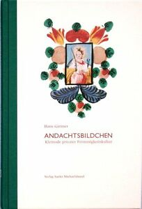 Andachtsbildchen-Kleinode-privater-Froemmigskeitskultur-Heiligen-Bilder-Obladen