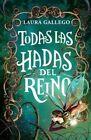 Todas Las Hadas del Reino by Laura Gallego (Paperback / softback, 2015)