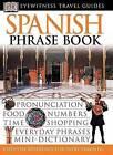 Spanish Phrase Book by DK Publishing (Dorling Kindersley) (Paperback / softback, 2003)