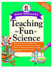 Janice VanCleave's Teaching the Fun of Science by Janice VanCleave (Paperback, 2001)