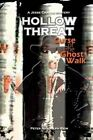 Hollow Threat: Curse of the Ghost Walk by Peter Randolph Keim (Paperback / softback, 2012)