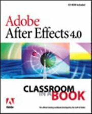 Adobe After Effects 4.0 Classroom in a Book by Adobe Creative Team