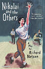 Nikolai and the Others: A Play by Richard Nelson (Paperback / softback, 2014)