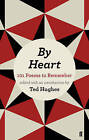By Heart: 101 Poems to Remember by Ted Hughes (Paperback, 2012)