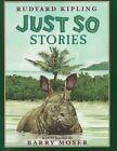 Just so Stories 9780688139575 by Rudyard Kipling Hardcover