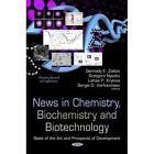 News in Chemistry, Biochemistry & Biotechnology: State of the Art & Prospects of Development by Nova Science Publishers Inc (Hardback, 2014)